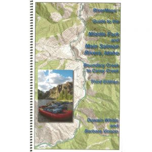 Guide to the Middle Fork & Main Salmon River, Idaho, 3rd edition