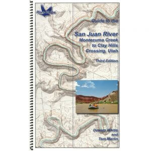 Guide to the San Juan River, Utah, 3rd edition