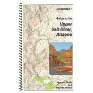 Guide to the Upper Salt River, Arizona